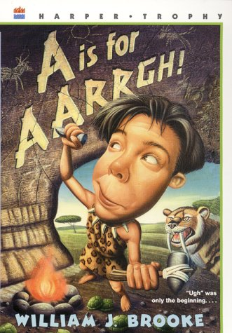 A Is for AARRGH! by William J. Brooke
