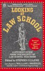 Looking at Law School: A Student Guide from the Society of Law School Teachers