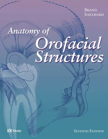 Anatomy of Orofacial Structures (Anatomy of Orofacial Structures
