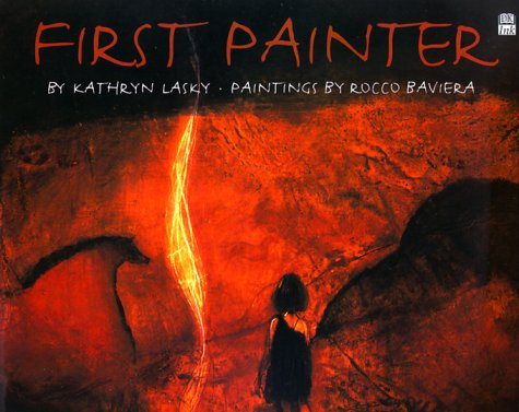First Painter by Kathryn Lasky