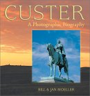Custer: A Photographic Biography