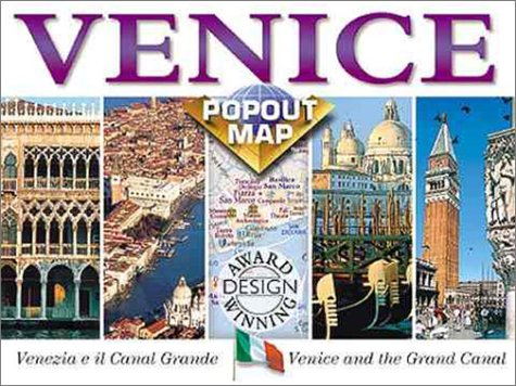 Map: Venice Popout Map: Venezia E Il Canal Grande/Venice And The Grand Canal: Double Map