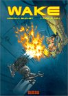 Wake: Fire and Ash (Sillage, #1)