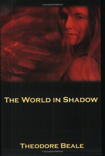 The World in Shadow