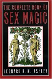 The Complete Book of Sex Magic