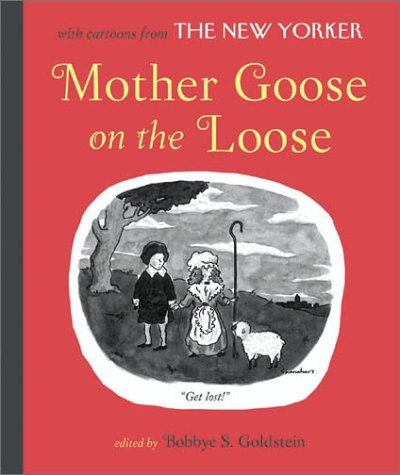 Mother Goose On the Loose by Bobbye S. Goldstein