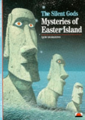 The Silent Gods: Mysteries Of Easter Island