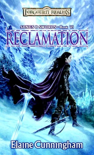 Reclamation (Forgotten Realms: Songs & Swords #6)