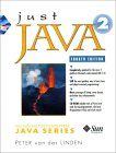 Just Java 2 [With Contains Extensive Sample Code, Tons of Freeware]