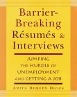 Barrier-Breaking Resumes and Interviews