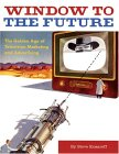 Window to the Future: The Golden Age of Television Marketing and Advertising