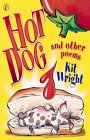 Hot Dog, And Other Poems