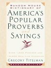 Random House Dictionary of America's Popular Proverbs and Sayings