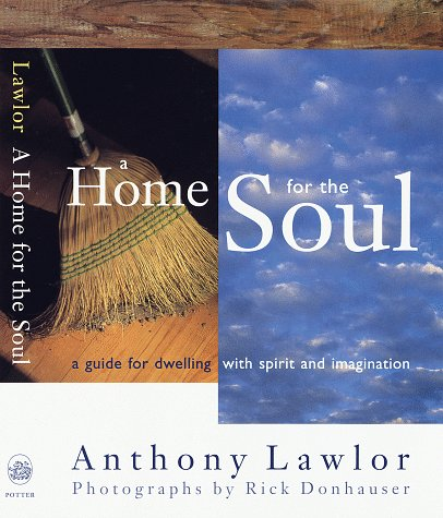 A Home for the Soul by Anthony Lawlor