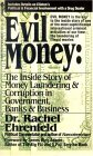 Evil Money: The Inside Story of Money Laundering and Corruption in Government Bank and Business