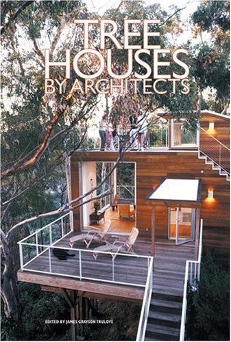 Tree Houses By Architects