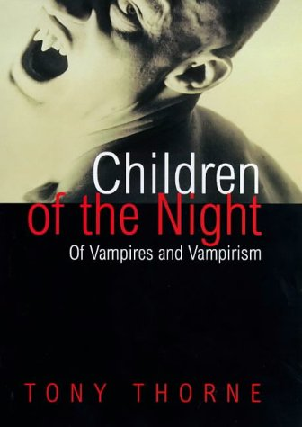 Children of the Night by Tony  Thorne