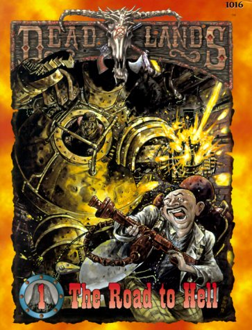 Road To Hell (Deadlands: Devils Tower)