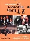 Public Enemies: The Gangster Movie A-Z