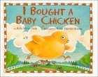 I Bought a Baby Chicken by Kelly Milner Halls
