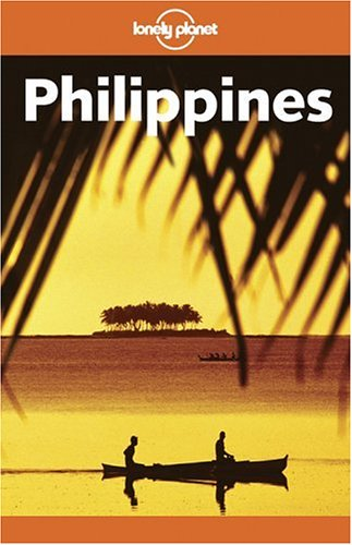 Lonely Planet Philippines by Chris Rowthorn