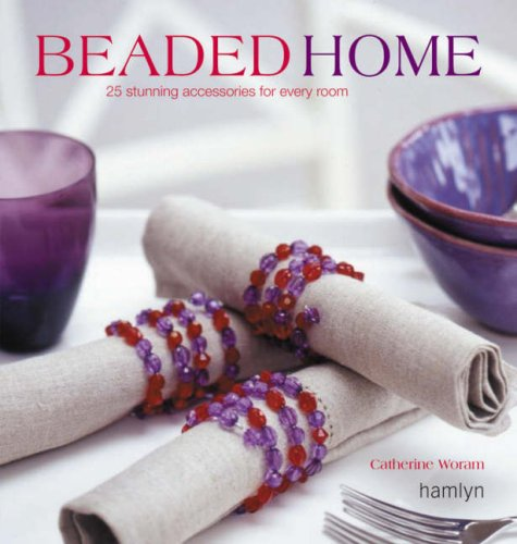 Beaded Home by Catherine Woram