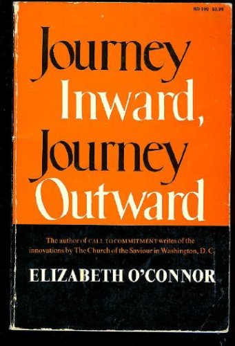Journey Inward, Journey Outward by Elizabeth OConnor Reviews