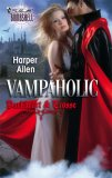 Vampaholic (Darkheart & Crosse Trilogy #2)