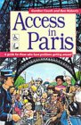 Access In Paris: A Guide For Those Who Have Problems Getting Around (Access Guides)