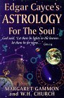 Edgar Cayce's Astrology for the Soul