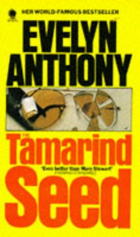 The Tamarind Seed by Evelyn Anthony