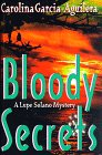 Bloody Secrets (Lupe Solano, #3)