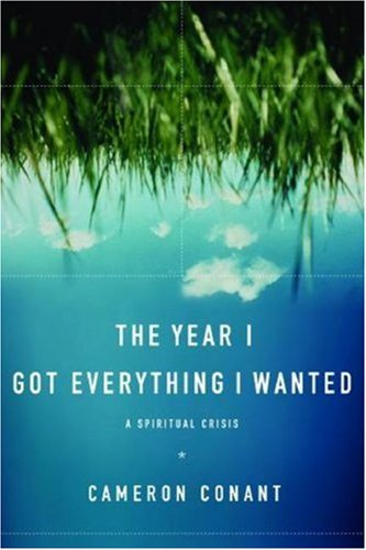 The Year I Got Everything I Wanted by Cameron Conant