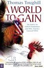 A World to Gain: The Battle for Global Domination and Why America Entered WWII