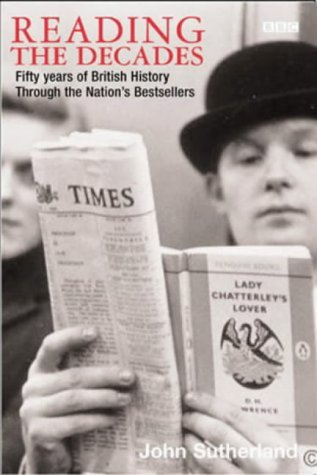 Reading the Decades: Fifty Years of British History Through the Nation's Bestsellers