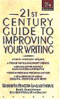 21st Century Guide to Improving Your Writing (21st Century Reference)
