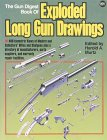 The Gun Digest Book Of Exploded Long Gun Drawings