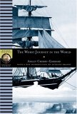 Worst Journey in the World (NG Adventure Classics)