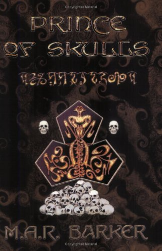Prince of Skulls by M.A.R. Barker