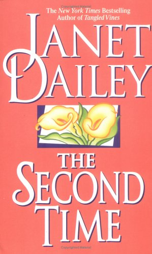 The Second Time by Janet Dailey