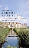 Unmodern Architecture: Contemporary Traditionalism in the Netherlands