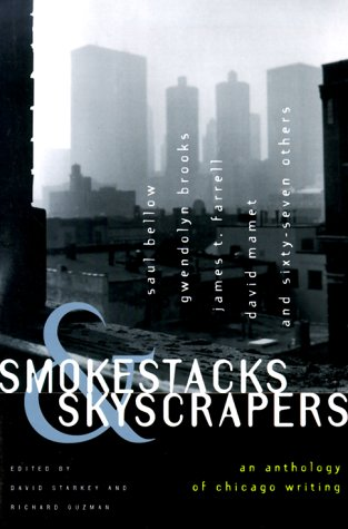 Smokestacks & Skyscrapers: An Anthology of Chicago Writing