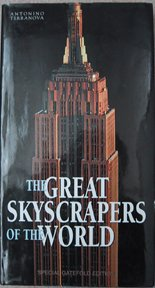 THE GREAT SKYSCRAPERS OF THE WORLD