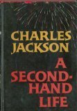 A second-hand life. by Charles Jackson