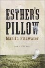 Esther's Pillow A Novel by Marlin Fitzwater