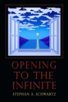 Opening To The Infinite