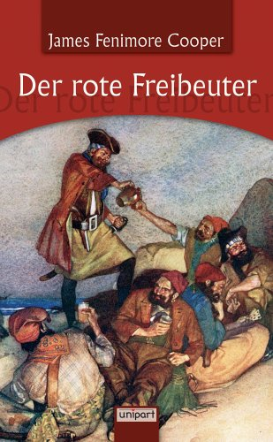 Der rote Freibeuter by James Fenimore Cooper