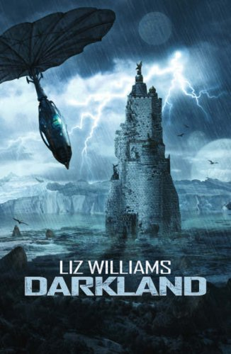 Darkland by Liz Williams