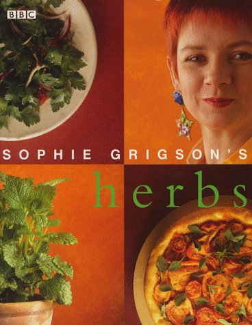 Sophie Grigson's Herbs by Sophie Grigson