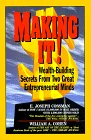 Making It!: Wealth Building Secrets From Two Great Entrepreneurial Minds